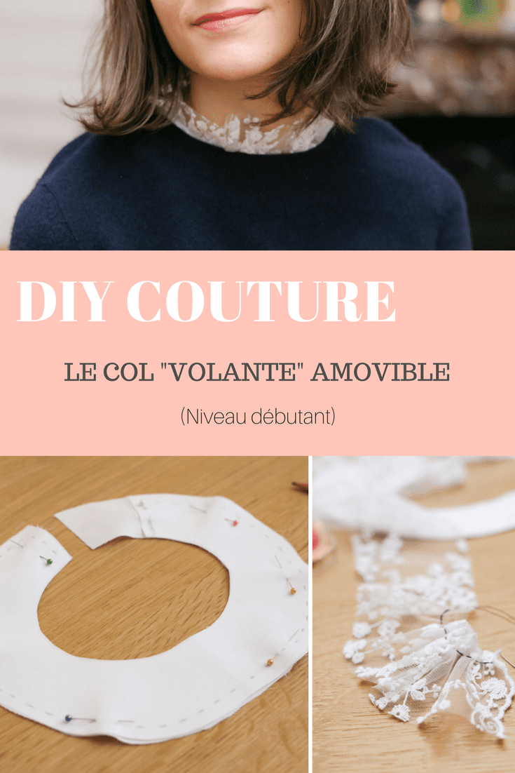 DIY couture : le col volante / ruffle / froufrou en dentelle amovible / Blog mode couture some place called home